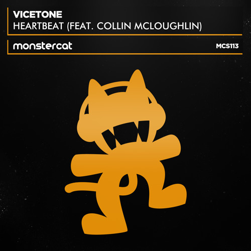 Vicetone feat. Collin McLoughlin - Heartbeat [OUT NOW!]