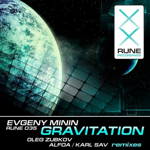 **OUT NOW** SAMPLE_Evgeny Minin_Gravitation_Karl Sav Psygressive remix_RUNE RECORDINGS