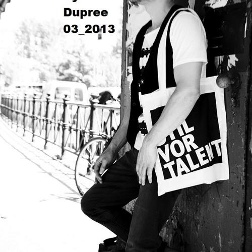 Ryan Dupree - DJ Set -   03_2013   FREE DOWNLOAD  Tracklist_press the headline