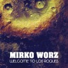 Mirko Worz - Welcome To Los Roques [Clorophilla Records]