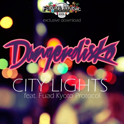 City Lights feat. Fuad Kyoto Protocol