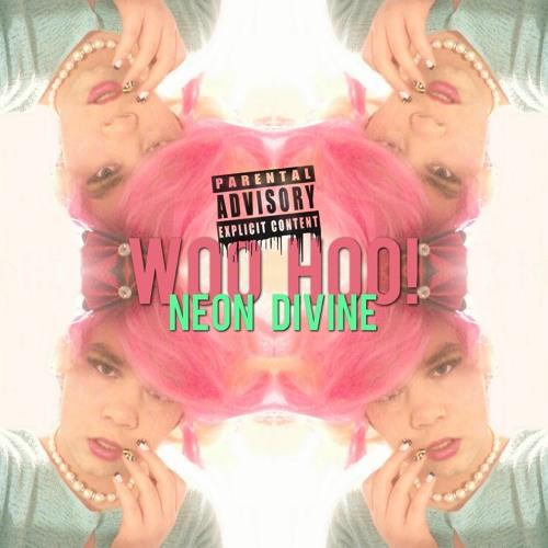 Neon Divine - Woo Hoo! (Ke$ha Cover)