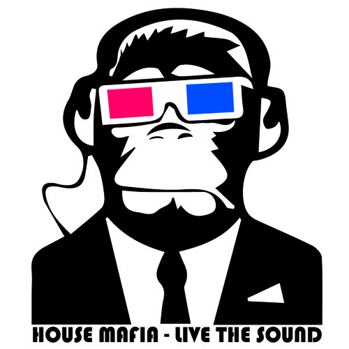 House Mafia - Live the SOUND