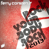 Ferry Corsten - Rock Your Body Rock ( Dimitri Vegas & Like Mike Mainstage Remix ) OUT NOW @ BEATPORT