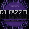 URBAN MASH-UP 2013 CD MIXED LIVE BY DJ FAZZEL