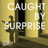 The Postelles - 'Caught By Surprise'