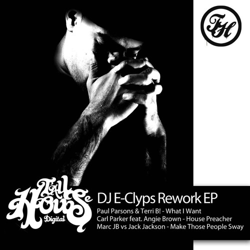"Paul Parsons & Terri B ""What I Want"" (DJ E-Clyps Radio Remix) REWORK EP OUT NOW!"