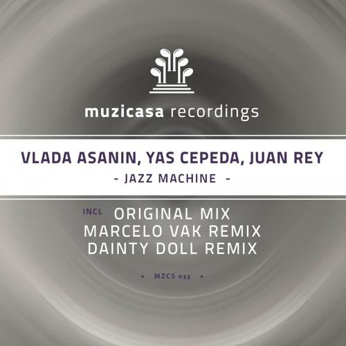MZCS035 : Vlada Asanin, Yas Cepeda, Juan Rey - Jazz Machine (Original Mix)