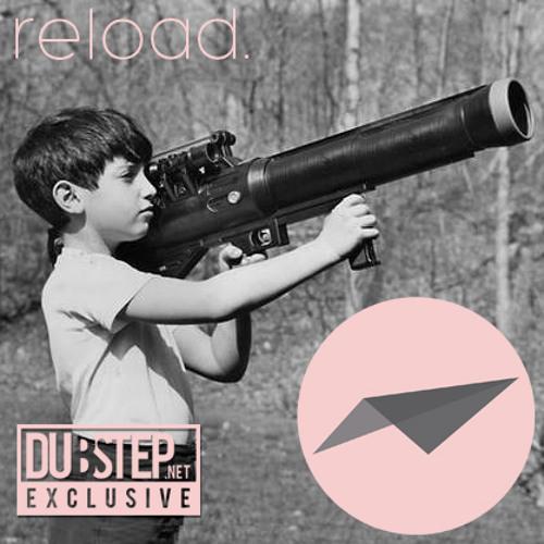 Reload by Arschtritt Lindgren - Dubstep.NET Exclusive