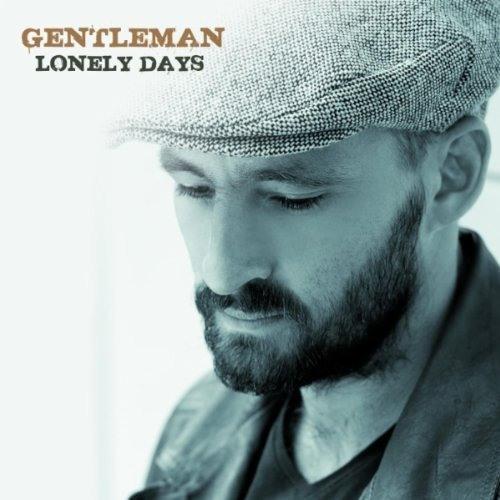Gentleman - Lonely Days [2010]