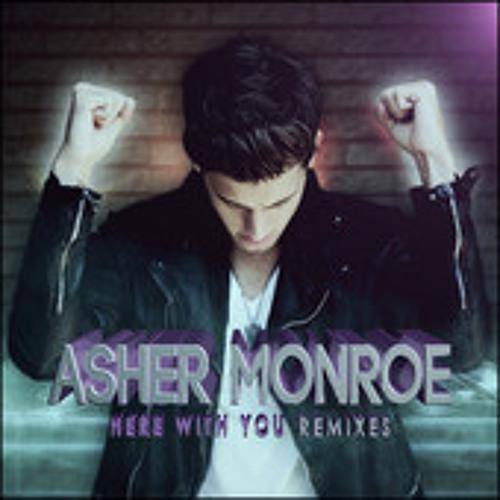 Asher Monroe - Here With You ( Ivan Gomez & Nacho Chapado Club Mix) SC CUT