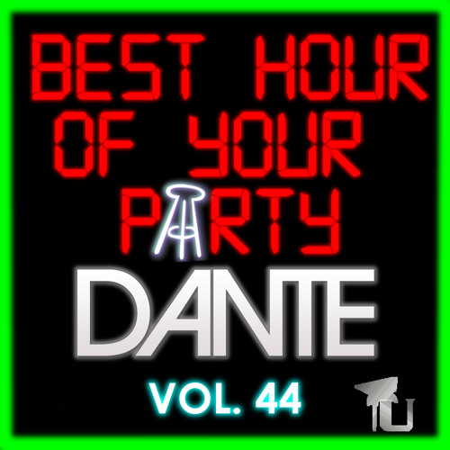 Dante - Barstool Best Hour of Your Party Vol. 44