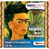 Mujeres de la Patria Grande - Programa 02 - Frida Khalo - 28m 19s Portada del disco