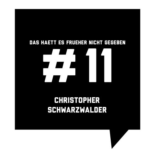 Das haett es frueher nicht gegeben #11: Christopher Schwarzwalder