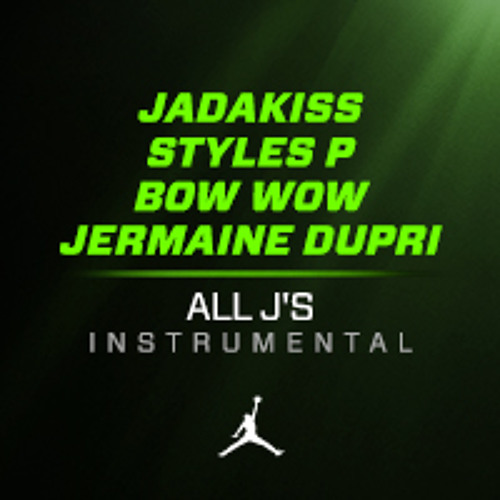 All J's Instrumental by Jadakiss, Styles P & Bow Wow (produced by Jermaine Dupri)
