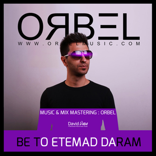ORBEL - Be To Etemad Daram