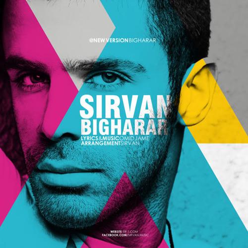 سیروان خسروی - بیقرار - Sirvan Khosravi - Bigharar (New Version)