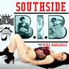 SOUTHSIDE - B.I.B. part. Kika Barcarolo