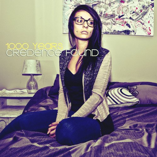 Credence Found - 1000 years