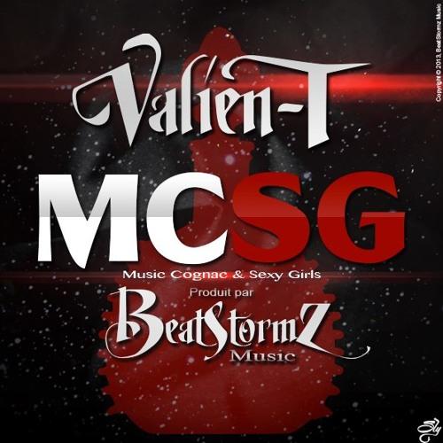 Valien T - Music Cognac & Sexy Girls - MCSG - Prod By Beatstormz Music 2013 . Mixed By Reverse.