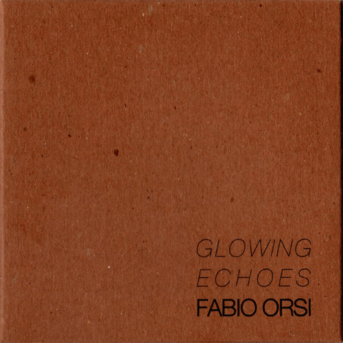 Fabio Orsi/Glowing Echoes/Glowing Echoes Part 2 (Sample)