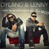 nadie te amara como yo - dylan y lenny - Dj Nico - oficial remix