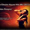 ♫♪ New Electro House Hits Mix 2013 Vol 5  [Dj Alex Rosano] ♪♫