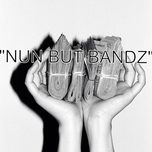 Nun But Bandz - Yella FuckEm, JK WuZaa, Yung Yoli, & EB Da Iceman