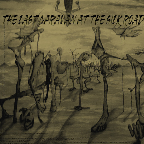 The last caravan at the silk road Part 2( new album )