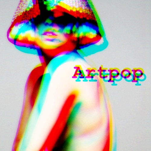#Subject6 ARTPOP