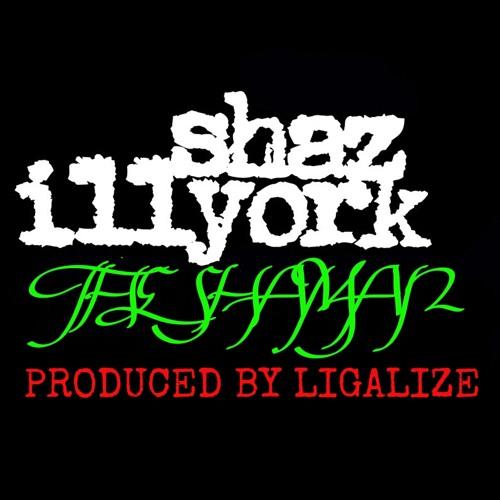 SHAZ ILLYORK- THE SHAMAN