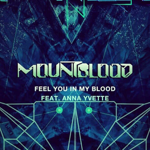Feel You In My Blood Feat. Anna Yvette (Original Mix)