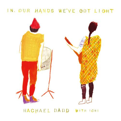 Rachael Dadd - Wake It