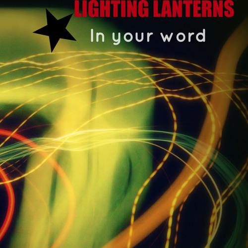 Lighting Lanterns - Not alone(ft Arron Brown)