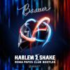 Baauer - Harlem shake (Roma Pafos club bootleg)