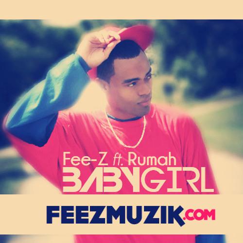 Baby Girl - Fee-Z ft Rumah