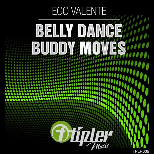 Ego Valente - Belly Dance (Original Mix)