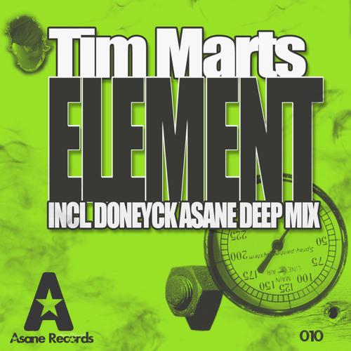 Tim Marts Element  (Doneyck Asane Deep Mix)