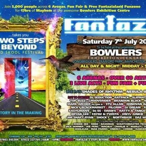 FANTAZIA - 2 Steps Beyond @ Bowlers - Manchester (7/7/2012)