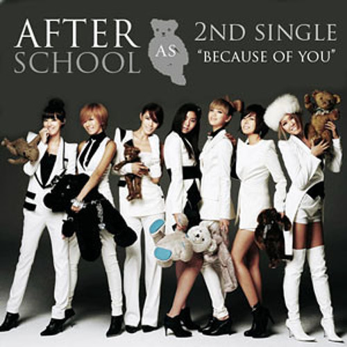 【O'Ren】 애프터스쿨 (After School) -  너 때문에 (Because of You) 【Maaya】