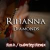 Rihanna - Diamonds (Rock / Dubstep Remix, INSTRUMENTAL)