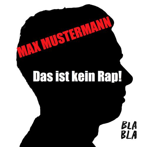 Max Mustermann - Das ist kein Rap (.wav file)