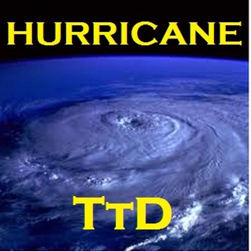 TTD - Hurricane