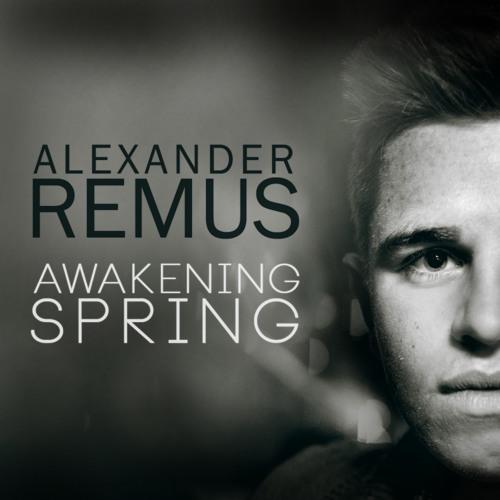 Alexander Remus - Awakening Spring (Promo March 2013)