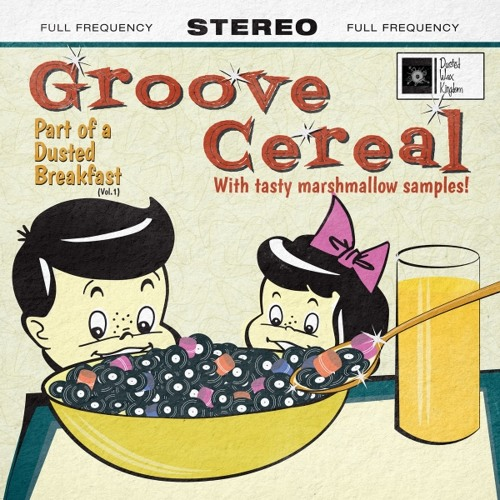 Groove Cereal - Sound Breakfast (feat. Jenova 7 & Andrew Linn)