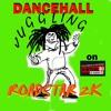 Dancehall Juggling