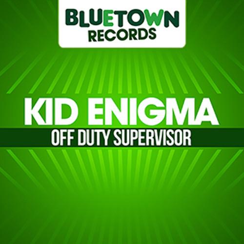 Kid Enigma - Off Duty Supervisor EP