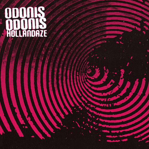 Odonis Odonis - Ledged Up (Hollandaze LP)