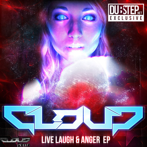 Anger by Cloud - Dubstep.NET Exclusive