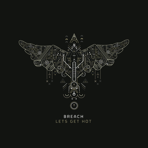 "Breach ""Lets Get Hot"" (Annie Mac Radio 1 Special Delivery)"